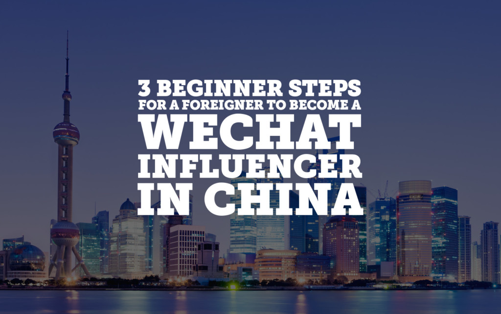 wechat-influencer-foreigner-mwi-blog